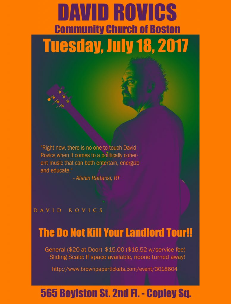 "David Rovics ""Do Not Kill Your Landlord Tour"" plays at the Community Church of Boston on Tuesday July 18th"