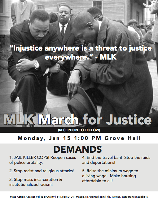Injustice anywhere is a threat to justice everywhere.  MLK March for Justice Flyer.  Mon Jan 15th