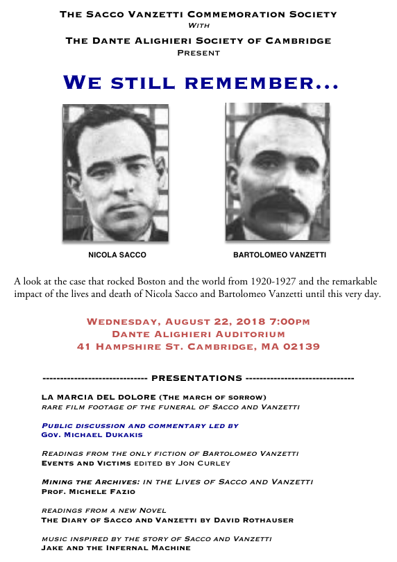 Sacco & Vanzetti Commemoration.  Wed. Aug 22, 7pm.  41 Hampshire Street, Cambridge