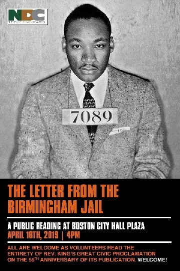 The Letter from the Birmingham Jail. A public reading at Boston City Hall Plaza. April 16th, 2019 4pm